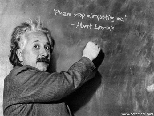 Einstein Never Said That Ben Shoemate